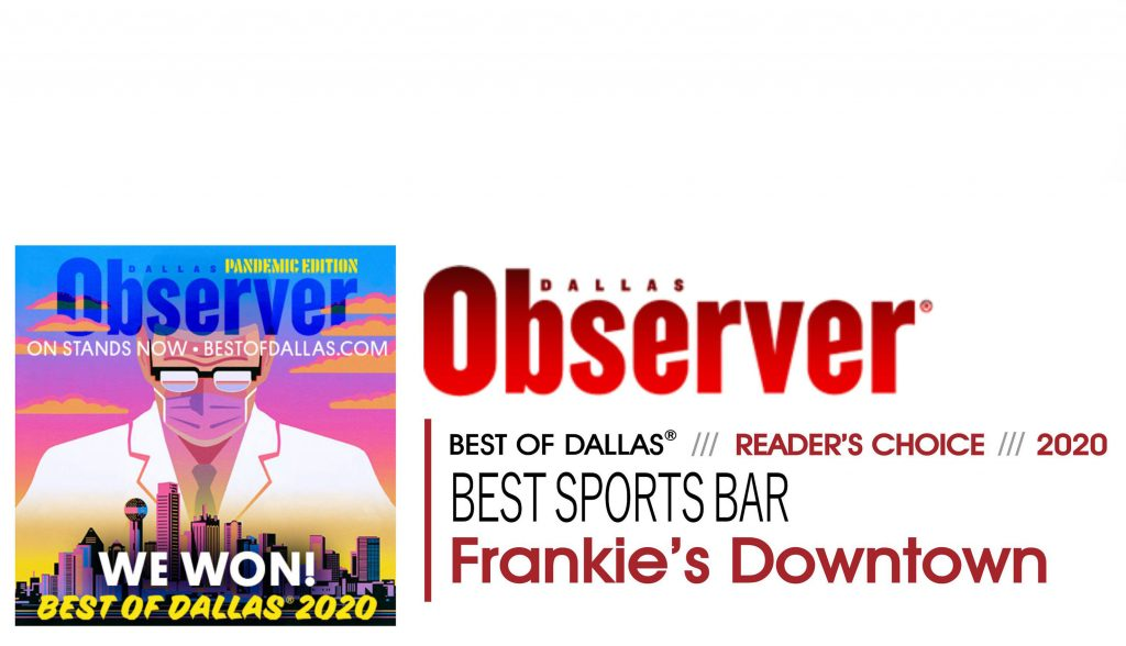 Dallas-Observer-Best-Of-Dallas-2020-Sports-Bar-Frankie's-Downtown